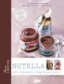 Nutella, lait concentré, crème de marrons ...