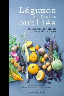 L gumes oubli s larousse tendance cuisine tendance for Livre cuisine legumes