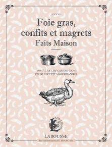 Foie gras, confits et magrets