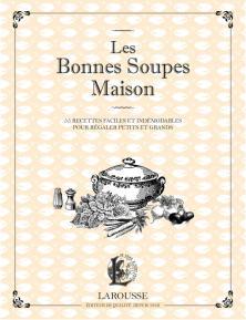 Les bonnes soupes maison