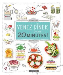 Venez dîner dans 20 minutes !
