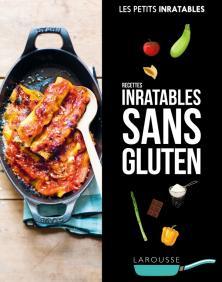 Recettes inratables sans gluten