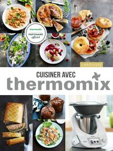 cuisiner avec thermomix thermomix livre de recettes. Black Bedroom Furniture Sets. Home Design Ideas