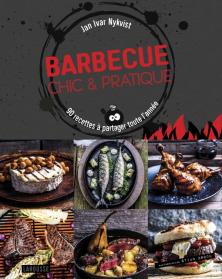 Barbecue chic & pratique