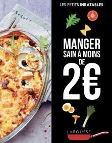 Manger sain à moins de 2 euros