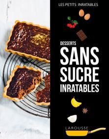 Desserts sans sucre inratables