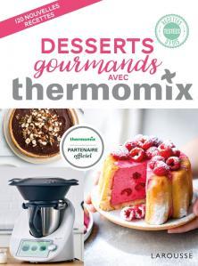 Desserts Gourmands Avec Thermomix Thermomix Livre De