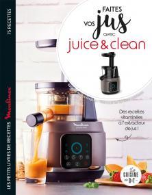 Faites vos jus ! avec Juice & Clean