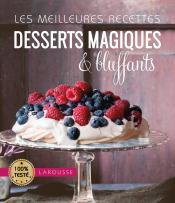 Les meilleures recettes desserts magiques et bluffants