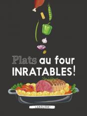 Plats au four inratables !