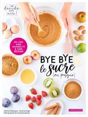 Bye bye le sucre (ou presque)