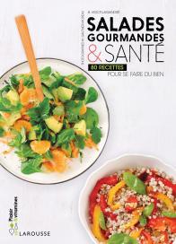 Salades gourmandes & santé