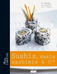 Sushis, makis, sashimis et Cie