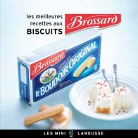 Les meilleures recettes aux Biscuits Brossard