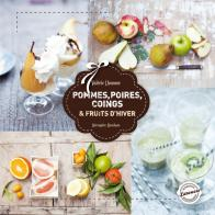 Pommes, poires, coings fruits d'hiver