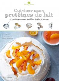 Cuisiner sans protéines de lait