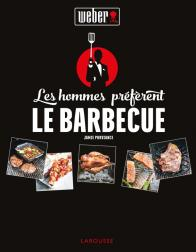 Les hommes préfèrent le barbecue !
