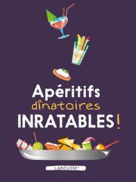 Apéritifs dînatoires inratables