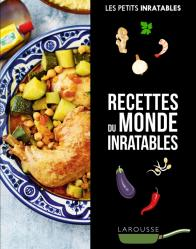Cuisine du monde inratable