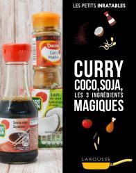 Curry, coco, soja et autres ingrédients magiques