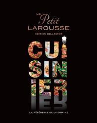 Le Petit Larousse Cuisinier - Collector