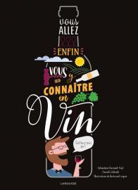 Vous allez enfin vous y connaître en vin