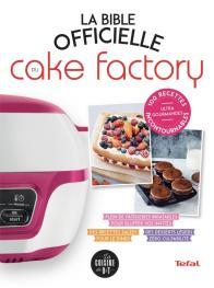 La Bible officielle du Cake Factory