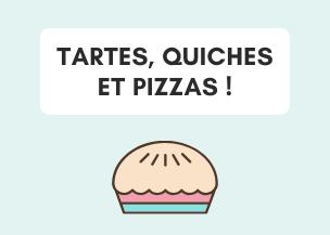 Tartes, quiches et pizzas !
